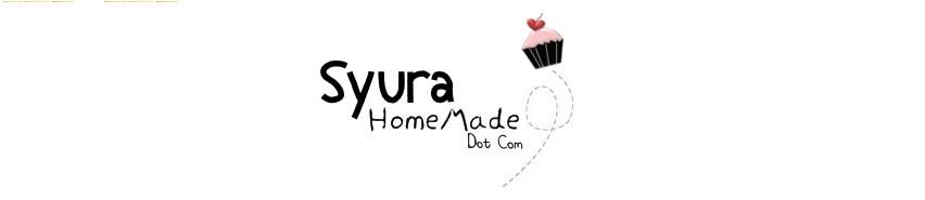 ::. syura Homemade .::