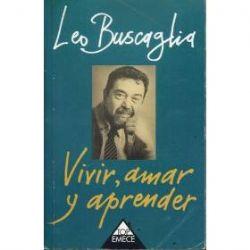 vivir amar y aprender de leo buscaglia: