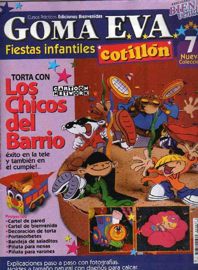 COTILLON GOMA EVA  LOS CHICOS DEL BARRIO
