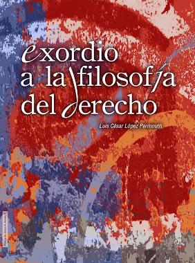 EXORDIO A LA FILOSOFÍA DEL DERECHO (2da. reimpresión)