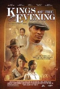 Kings of the Evening 2008 Hollywood Movie Watch Online