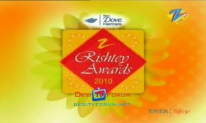 Zee Rishtey Awards 2010 Watch Online