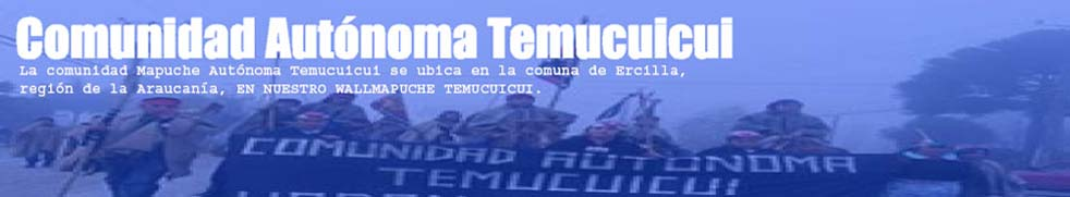 Comunidad Mapuche Autnoma Temucuicui