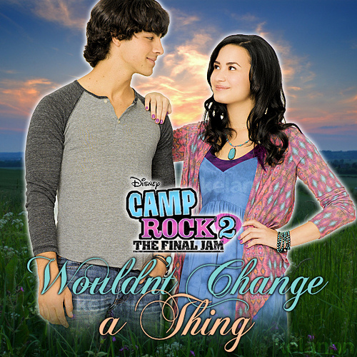 i wouldn t change a thing Wouldn't change a thing by demi lovato 2010 • 3 songs play on spotify 1  wouldn't change a thing 3:240:30 2 wouldn't change a thing - joe jonas.