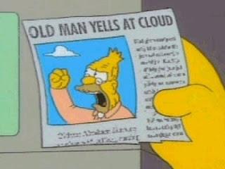 Noticiero Tito Grandpa_simpson_yelling_at_cloud