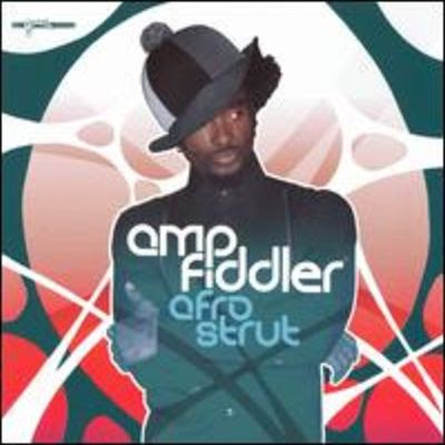 AMP FIDDLER - AFRO STRUT