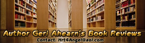 **REVIEWED BY AUTHOR GERI AHEARN**