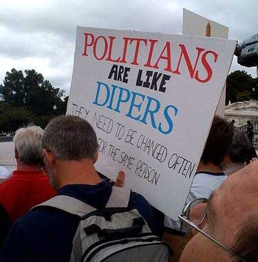 Politians are like dipers
