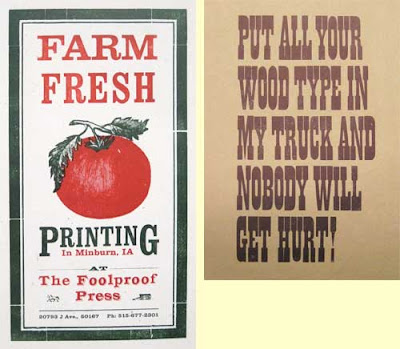 Farm Fresh Printing hand bill and poster that says Put all your wood type in my truck and nobody gets hurt