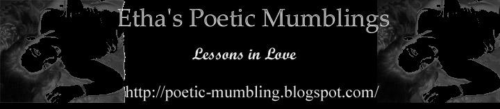 Etha's Poetic Mumbling