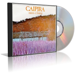 Caipira Raízes e Frutos | músicas