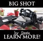 Click here to see the list of items you can cut with the Sizzix Big Shot machine.