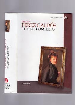 El Teatro Completo de Pérez Galdós. colección Avrea-Anaya