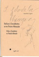 Bielhas i Chocalheiros na ne Praino Mirandés
