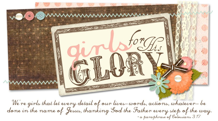 Girls for HIS Glory