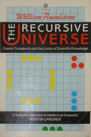 The Recursive Universe by William Poundstone