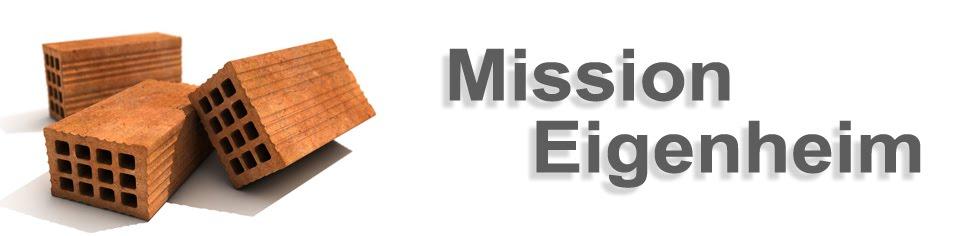 Mission Eigenheim