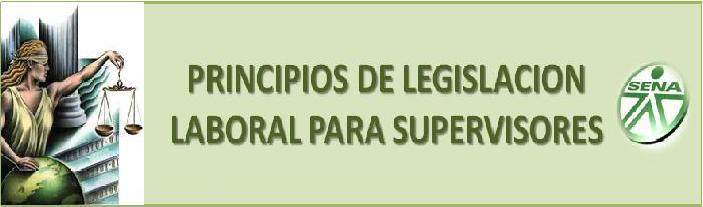 PRINCIPIOS DE LEGISLACIÓN LABORAL