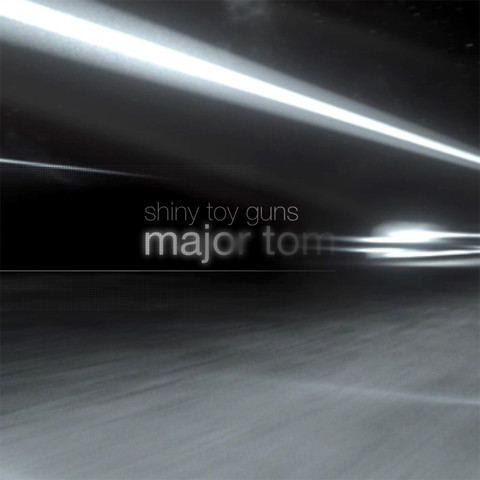 Major Tom Remix Shiny Toy Guns 28