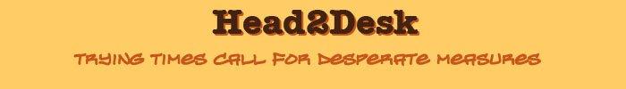 Head2Desk
