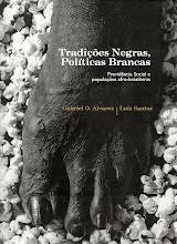 Tradições Negras Política Brancas