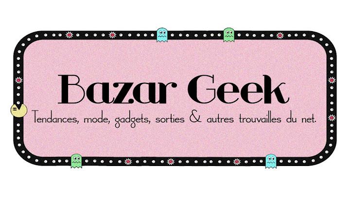 Bazar Geek