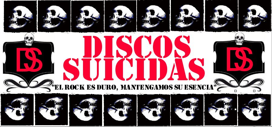 DISCOS SUICIDAS