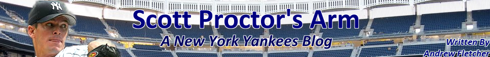 Scott Proctor's Arm - A New York Yankees Blog