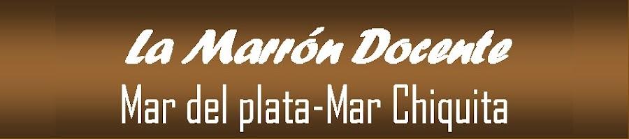 LA MARRON DOCENTE Mar del Plata - Mar Chiquita