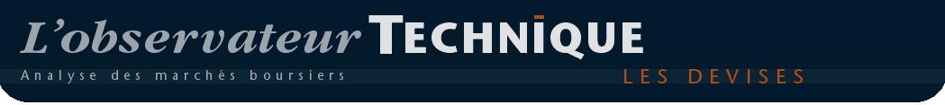 Les devises - L'Observateur Technique, analyse des marchés boursiers