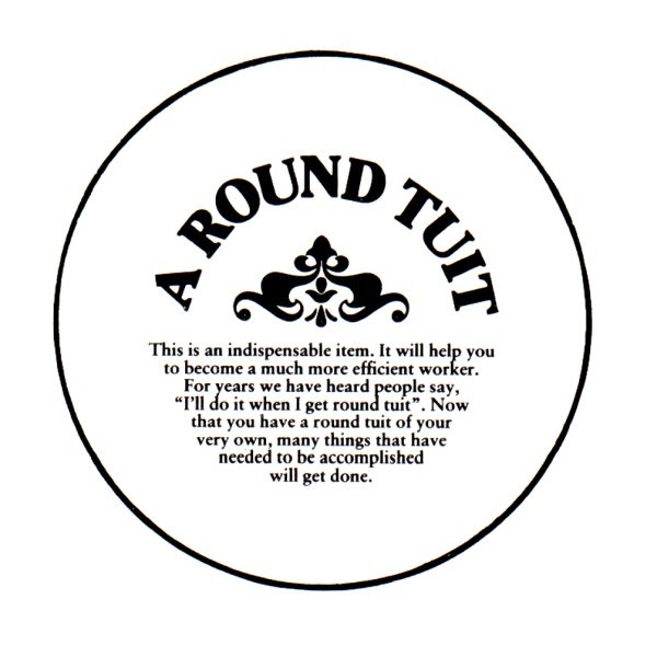 This is a photo of Obsessed A Round Tuit Printable