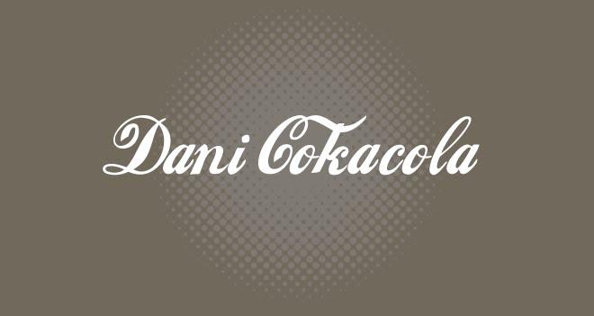 Dani Cokacola