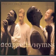 Acappella – Hymns for All the World (1994)