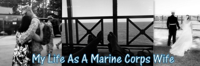 My Life As A Marine Corps Wife