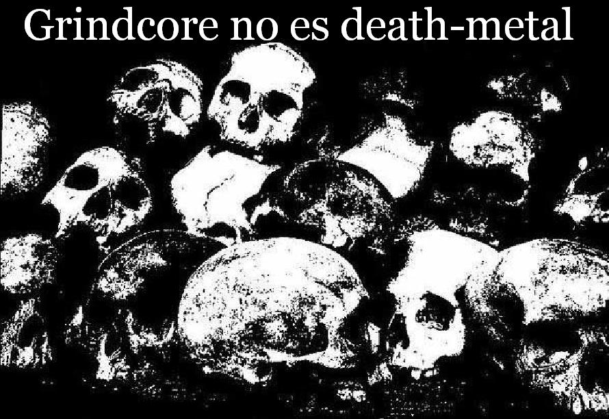 Grindcore no es Death-Metal