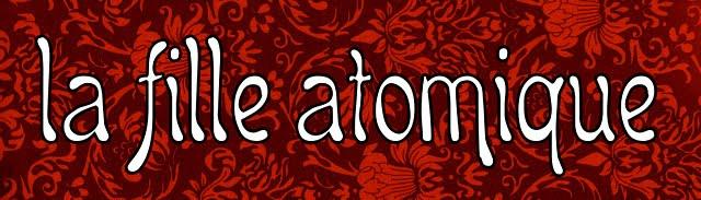 La Fille Atomique