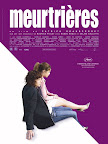 Meurtrieres, Poster