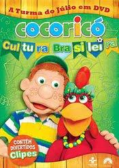 Filme Poster Cocoricó - Cultura Brasileira DVDRip XviD Nacional