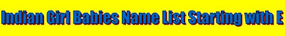 A-Z Indian newborn gril babies Name list, South Indian girl babies name list