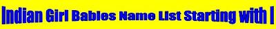 Indian Hindu Girl babies name list starting with I, Tamil Hindu girl babies name list