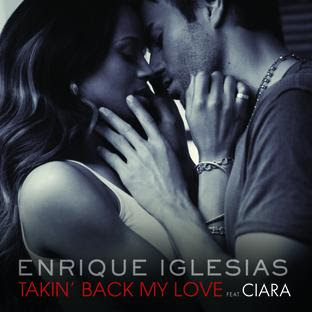 Enrique Iglesias Takin' Back My Love MP3 Lyrics (featuring Ciara)