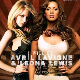 Avril Lavigne feat Leona Lewis I Will Be MP3 Lyrics