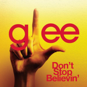 Glee Cast Don't Stop Believin MP3 Lyrics