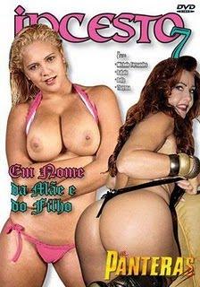 Panteras - Incesto 7 Em Nome Da Mãe | Assistir Filme Porno Online