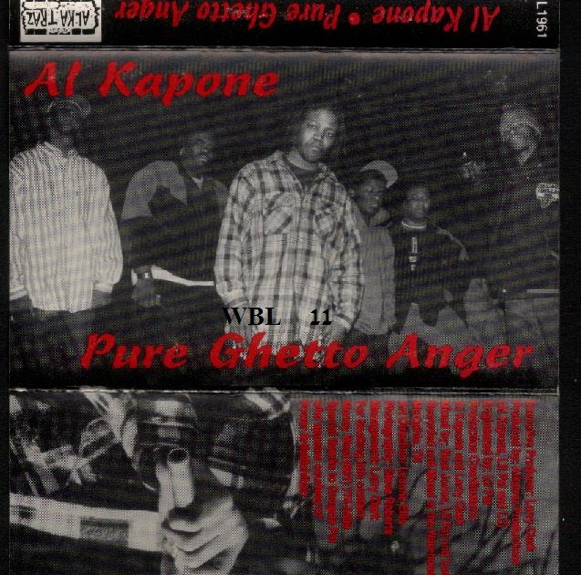 Al Kapone - Pure Ghetto Anger