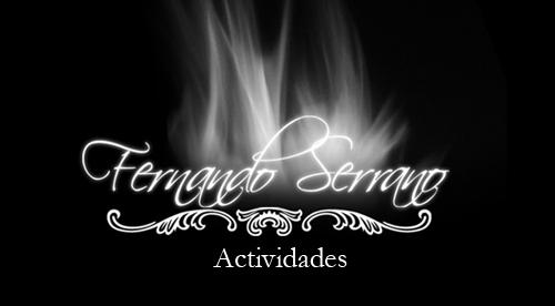 Fernando Serrano - Actividades