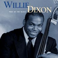 willie dixon - Poet of the Blues (1998)
