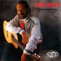 joão bosco – Acústico MTV (1992)