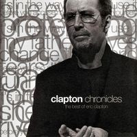 eric clapton - clapton chronicles (2008)