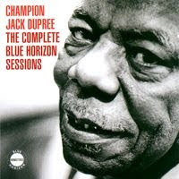 champion jack dupree - the complete blue horizon sessions (2005)